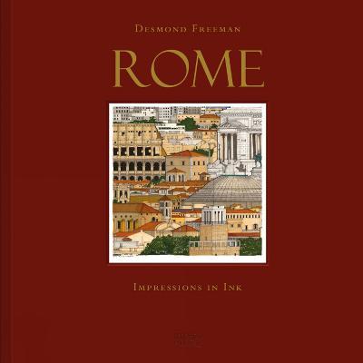 Desmond Freeman Rome: Impressions in Ink by Desmond Freeman