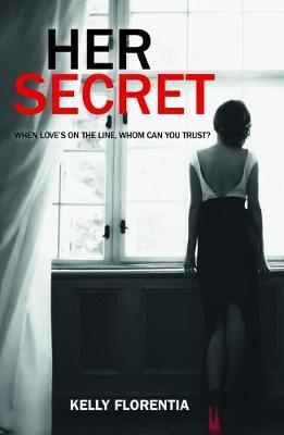 Her Secret by Kelly Florentia