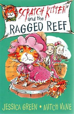 Scratch Kitten and the Ragged Reef by Jessica Green