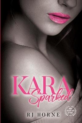 Kara: Sparked book