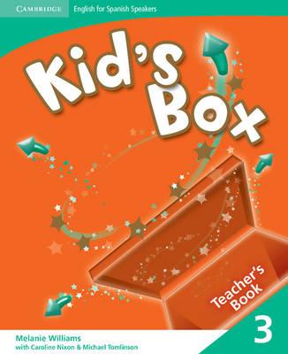Kid's Box for Spanish Speakers Level 3 Teacher's Book by Melanie Williams
