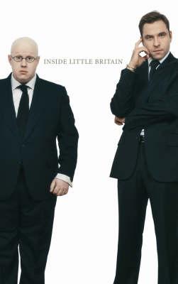 Inside Little Britain by Boyd Hilton