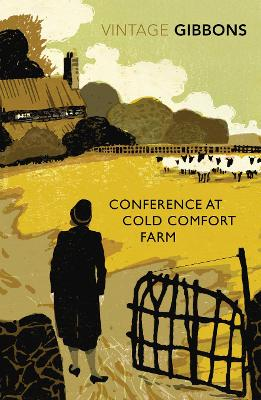 Conference at Cold Comfort Farm by Stella Gibbons