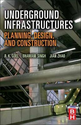 Underground Infrastructures by Bhawani Singh