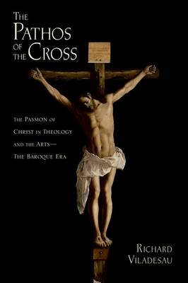 Pathos of the Cross by Richard Viladesau