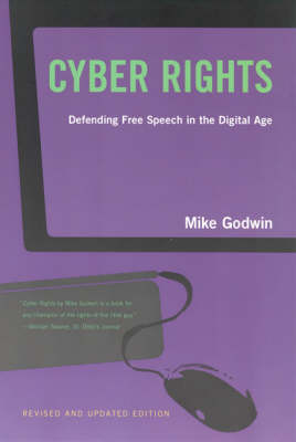 Cyber Rights by Mike Godwin