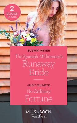 The Spanish Millionaire's Runaway Bride by Susan Meier