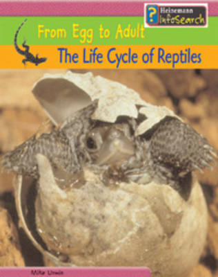 The Life Cycle of Reptiles by Mike Unwin