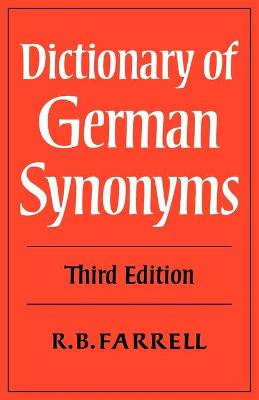 Dictionary of German Synonyms by R. B. Farrell
