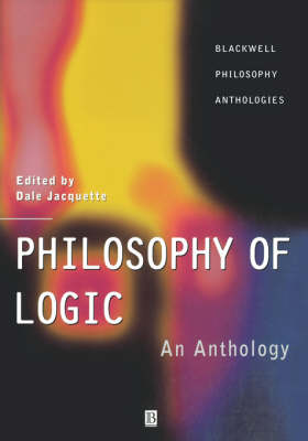 Philosophy of Logic by Dale Jacquette