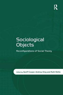 Sociological Objects by Andrew King