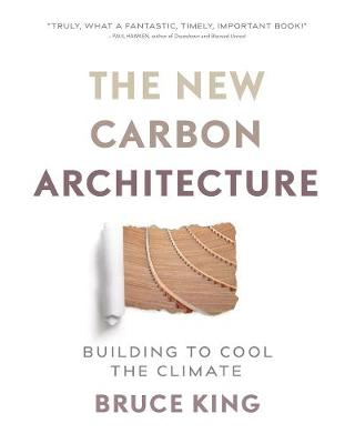 New Carbon Architecture by Bruce King