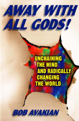Away With All Gods! book