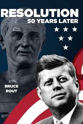 Resolution: 50 years later by Bruce Rout
