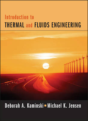 Introduction to Thermal and Fluids Engineering book