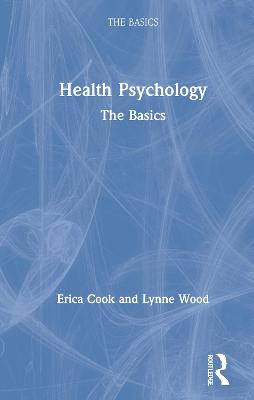 Health Psychology by Erica Cook