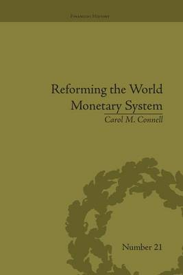 Reforming the World Monetary System book