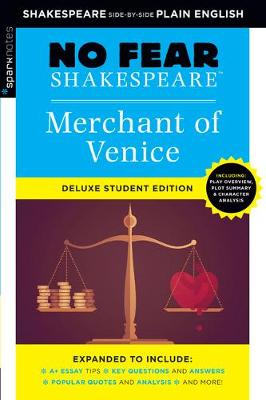 Merchant of Venice: No Fear Shakespeare Deluxe Student Edition by Sparknotes
