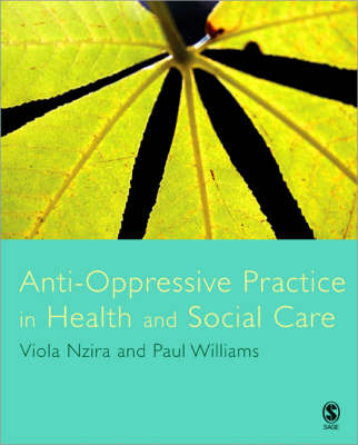Anti-Oppressive Practice in Health and Social Care book