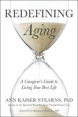 Redefining Aging by Ann Kaiser Stearns