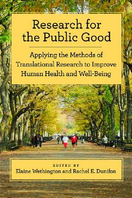 Research for the Public Good by Elaine Wethington