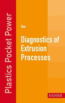 Diagnostics of Extrusion Processes by Natti S. Rao