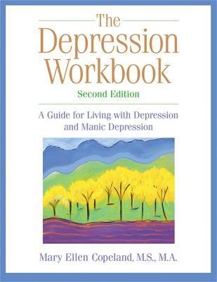 The Depression Workbook by Mary Ellen Copeland