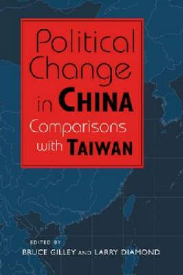 Political Change in China by Bruce Gilley