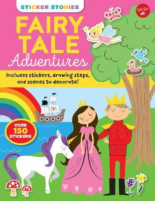 Sticker Stories: Fairy Tale Adventures book