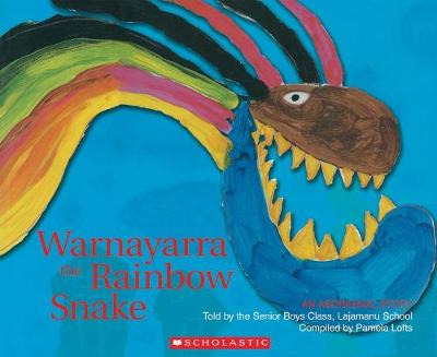 Warnayarra the Rainbow Snake (Big Book) by School Lajamanu