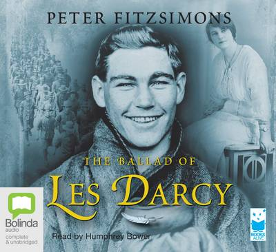 The Ballad Of Les Darcy by Peter FitzSimons
