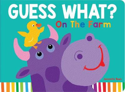 Guess What? on the Farm Lift the Flap by Jeannette Rowe