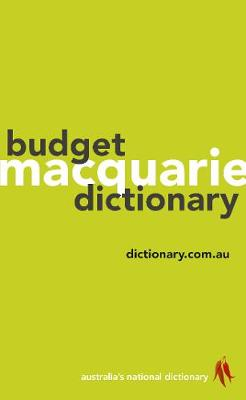 Macquarie Budget Dictionary by Macquarie Dictionary