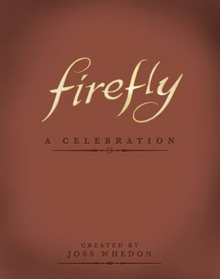 Firefly by Joss Whedon