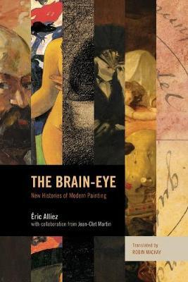 The Brain-Eye by Eric Alliez