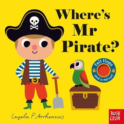Where's Mr Pirate? by Ingela P Arrhenius