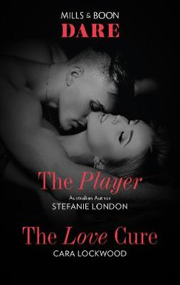 The Player/The Love Cure by Cara Lockwood