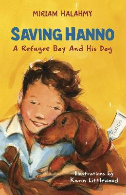 Saving Hanno: A Refugee Boy and His Dog book