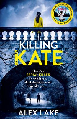 Killing Kate by Alex Lake