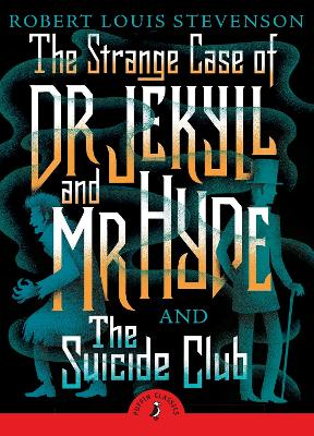 Strange Case of Dr Jekyll And Mr Hyde & the Suicide Club book