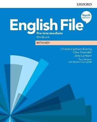 English File: Pre-Intermediate: Workbook with Key by Christina Latham-Koenig