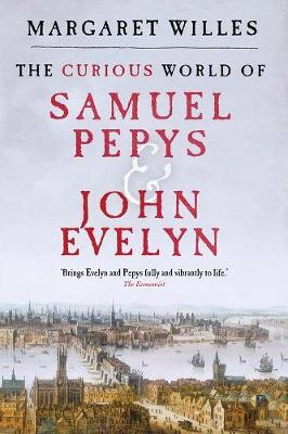 Curious World of Samuel Pepys and John Evelyn book