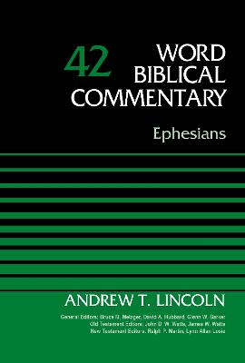 Ephesians, Volume 42 by Andrew T. Lincoln