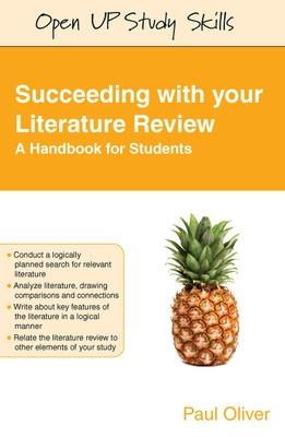 Succeeding with your Literature Review: A Handbook for Students by Paul Oliver