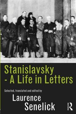 Stanislavsky: A Life in Letters book