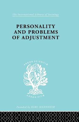 Personality and Problems of Adjustment by Kimbell Young
