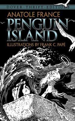 Penguin Island by Anatole France