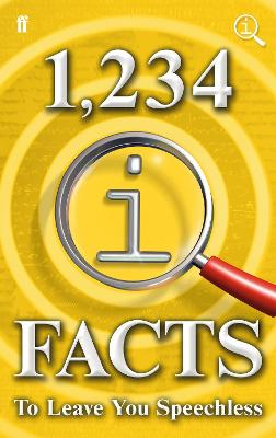 1,234 QI Facts to Leave You Speechless by John Lloyd