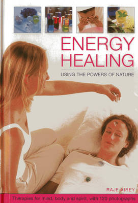 Energy Healing by Raje Airey