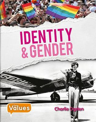 Identity and Gender by Charlie Ogden